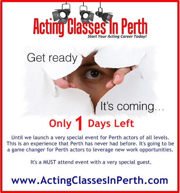 Get ready it's coming special event for Perth Actors