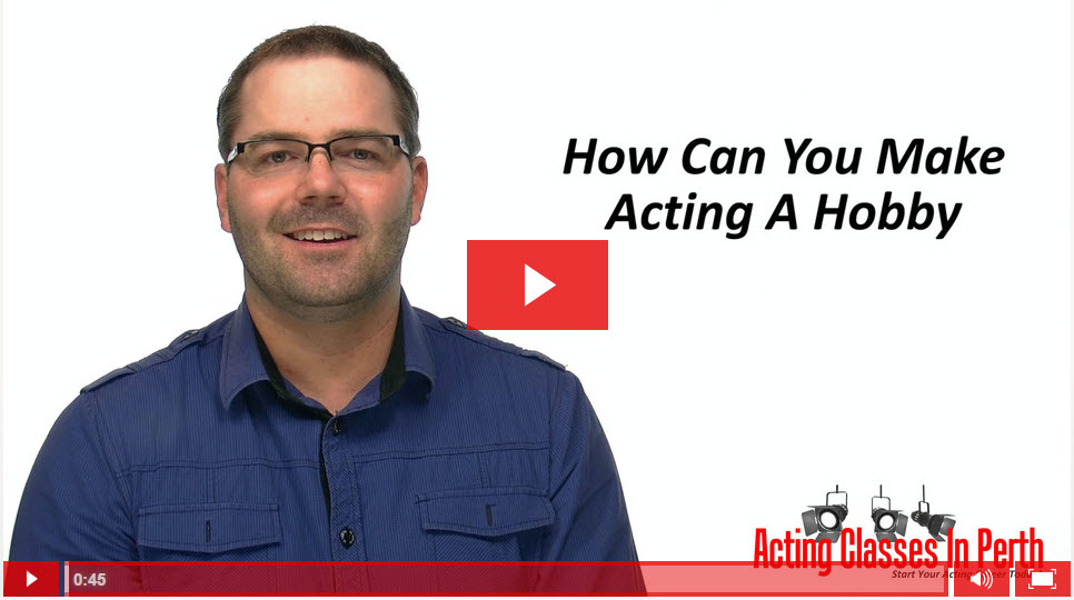 FREE Online Acting Classes & Tips: How Can You Make Acting A Hobby